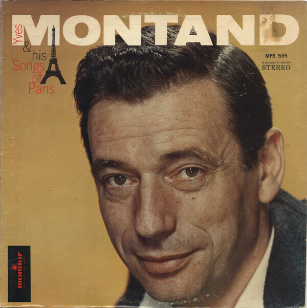 """Yves Montand """"...& His Songs Of Paris"""" EX+ 1958/re.1974"""