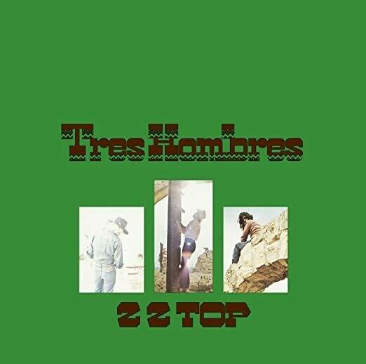 """ZZ Top """"Tres Hombres"""""""