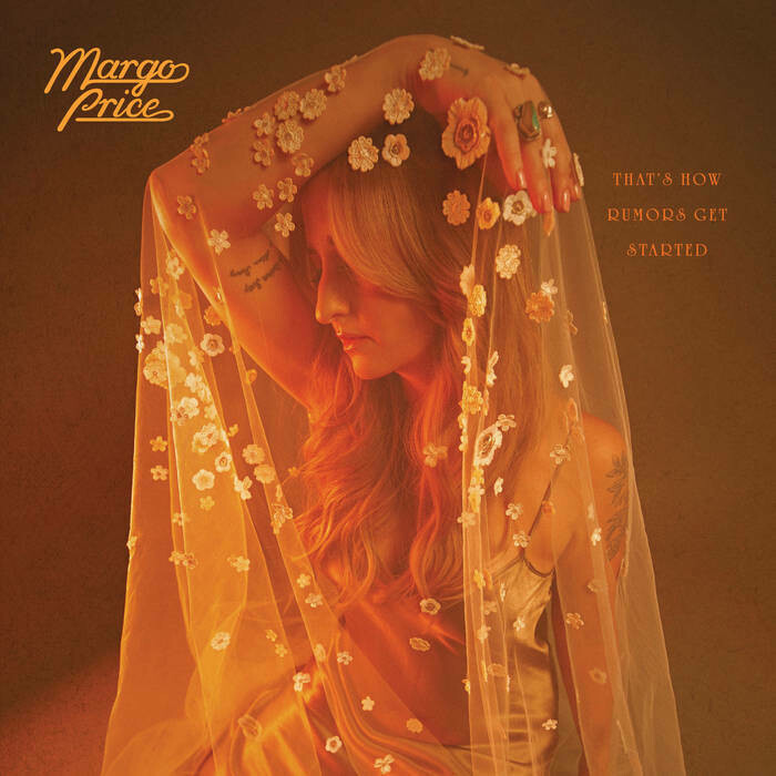 "Margo Price ""That's How Rumors Get Started"""