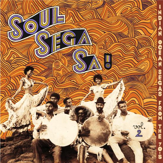 """Various """"Soul Sega Sa! Vol.2 Indian Ocean Segas From The 70's"""""""