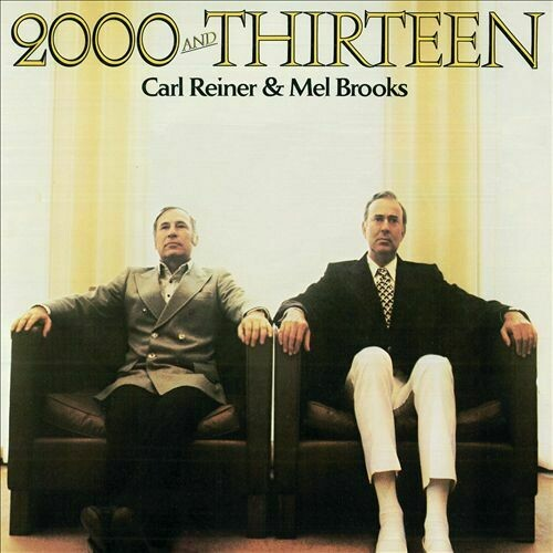 "Carl Reiner & Mel Brooks ""2000 And Thirteen"" VG+ 1973"