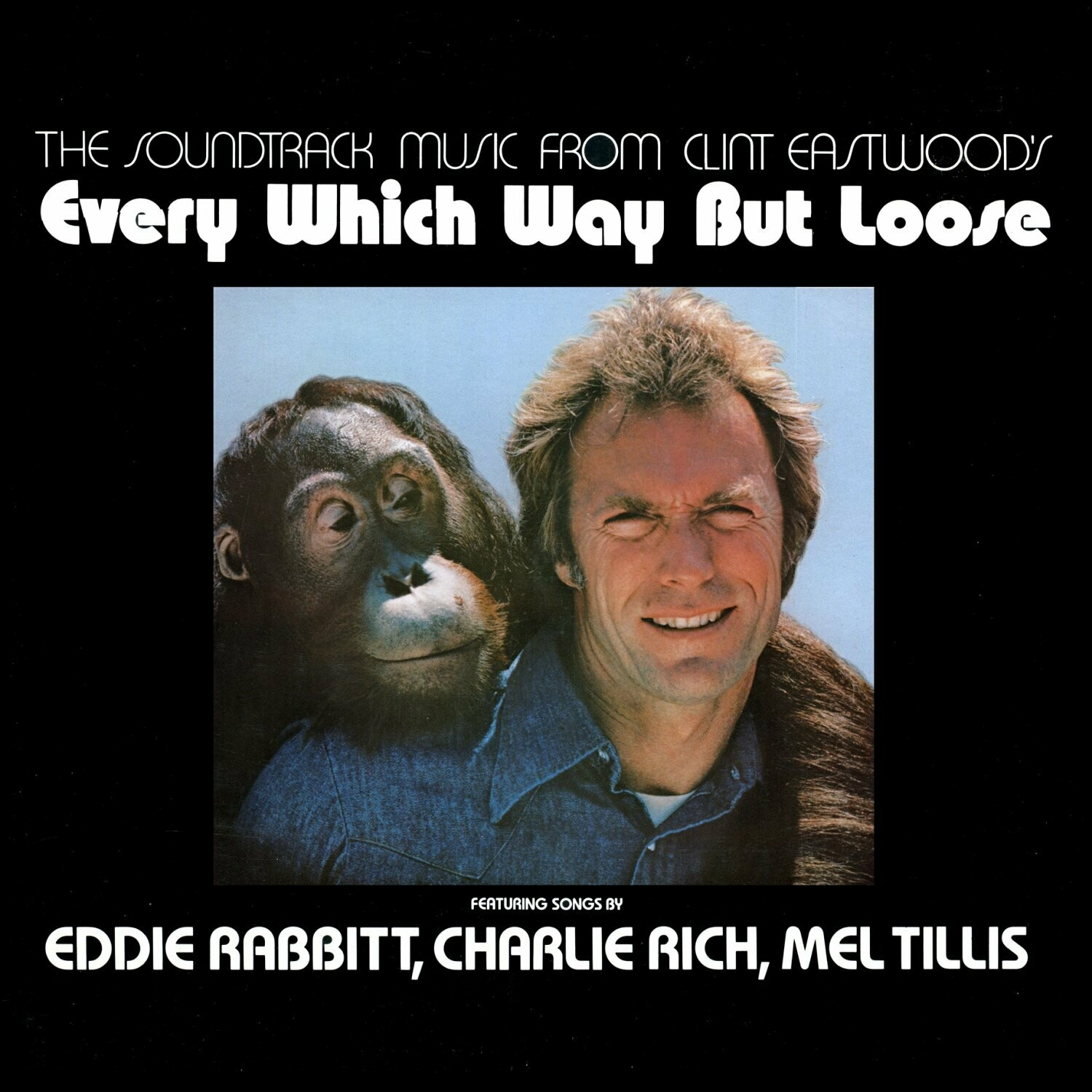 """Various """"Every Which Way But Loose (OST)"""" EX+ 1978"""