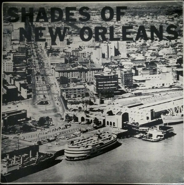 "Shades Of New Orleans ""Shades Of New Orleans"" VG+ 1963"