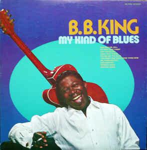 "B.B. King ""My Kind Of Blues"" VG- 1961"