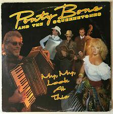 "Ponty Bone & The Squeezetones ""My, My, Look At This"" NM 1987"