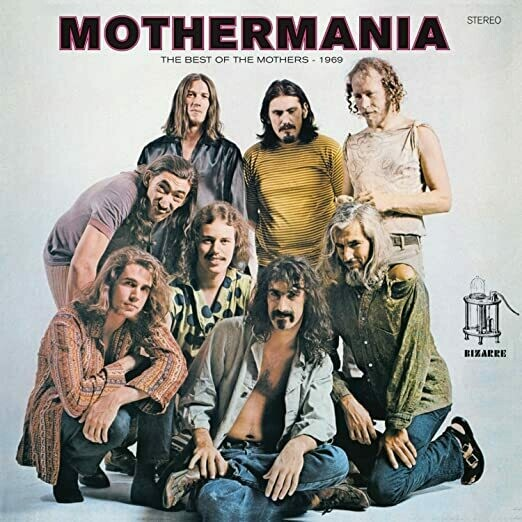 """Frank Zappa & The Mothers Of Invention """"Mothermania"""""""