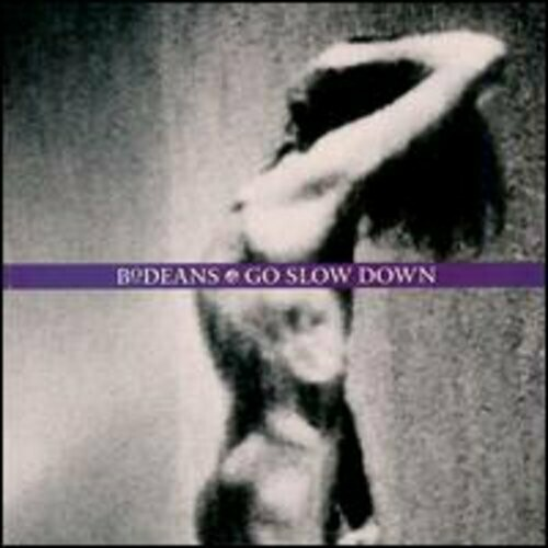 "BoDeans ""Go Slow Down"" *CD* 1993"
