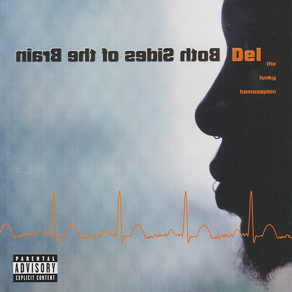 """Del The Funky Homosapien """"Both Sides Of The Brain"""" *CD* 2000"""