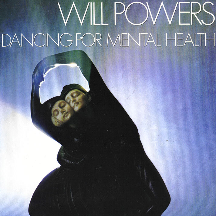 "Will Powers ""Dancing For Mental Health"" EX+ 1983"