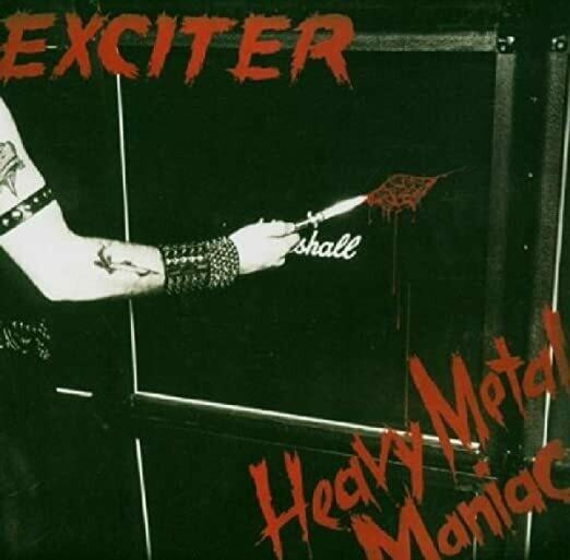 "Exciter ""Heavy Metal Maniac"" EX+ 1983"