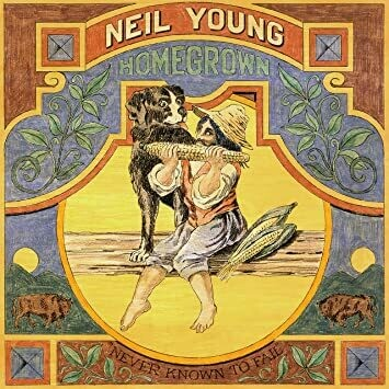 "Neil Young ""Homegrown"""