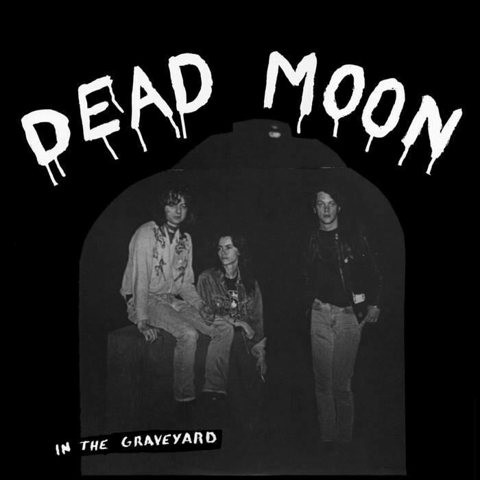 """Dead Moon """"In the Graveyard"""""""