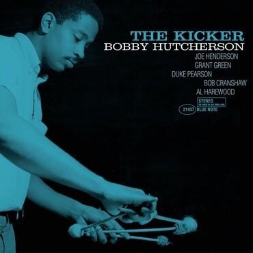 "Bobby Hutcherson ""The Kicker"""