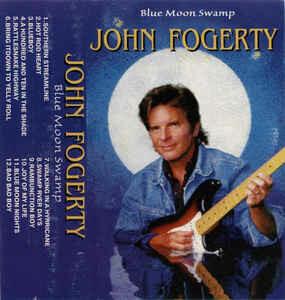 "John Fogerty ""Blue Moon Swamp"" *TAPE* 1997"