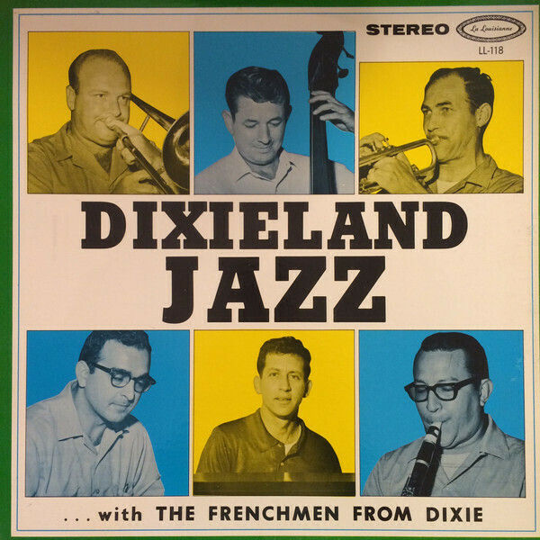 "The Frenchmen From Dixie ‎""Dixieland Jazz"" VG+ 1964"