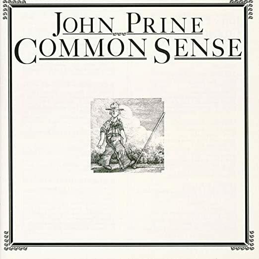 "John Prine ""Common Sense"""
