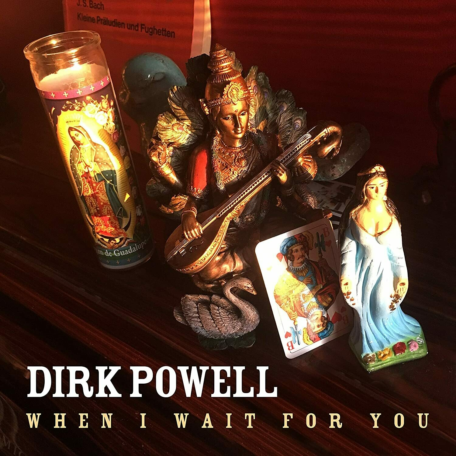 """Dirk Powell """"When I Wait For You"""" *CD* 2020"""