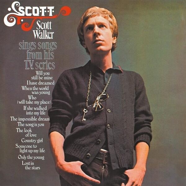 """Scott Walker """"...Sings Songs From His T.V. Series"""""""
