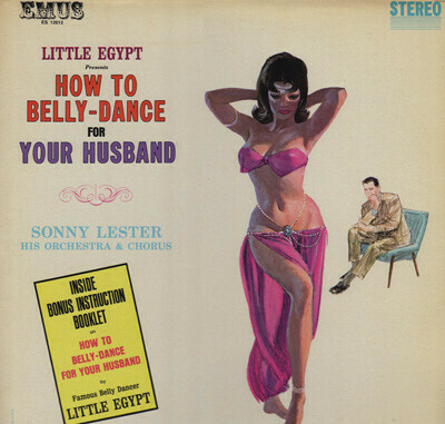 "Sonny Lester ""How To Belly-Dance For Your Husband"" NM- 1962"