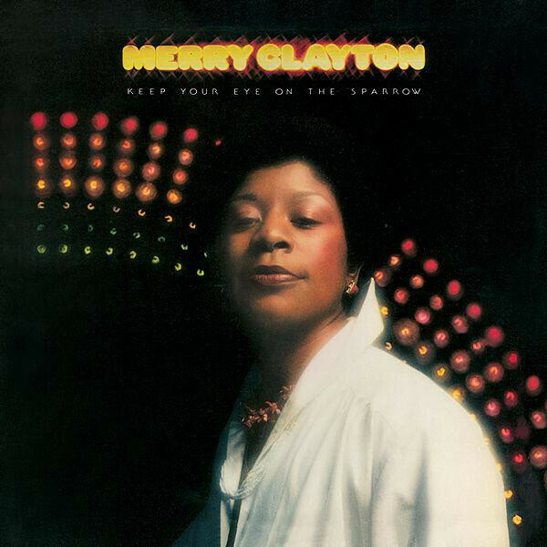 "Merry Clayton ""Keep Your Eye On The Sparrow"" EX+ 1975"