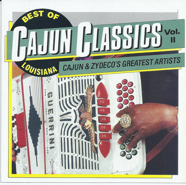 "Various ""Cajun Classics: Volume II"" *TAPE* 1990"