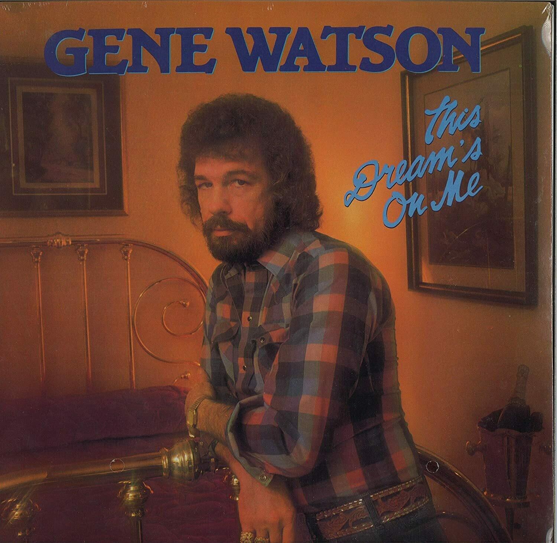 "Gene Watson ""This Dream's On Me"" VG+ 1982"
