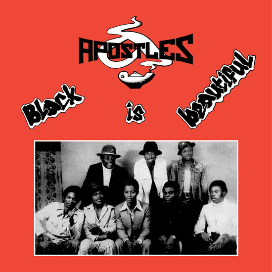 "The Apostles ""Black Is Beautiful"""