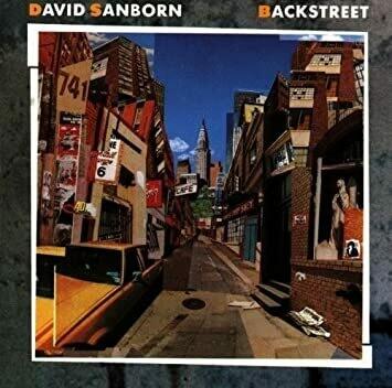 "David Sanborn ""Backstreets"" NM 1983"