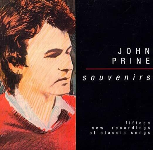 """John Prine """"Souvenirs"""""""