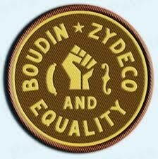 Boudin Zydeco And Equality (patch)