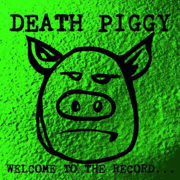 "DEATH PIGGY (GWAR) ""WELCOME TO THE RECORD"" *RSD 2020* {1,000}"