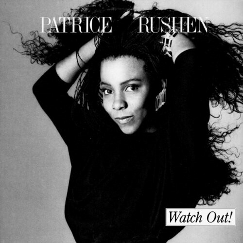 """Patrice Rushen """"Watch Out"""" NM 1987"""