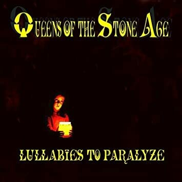 """Queens Of The Stone Age """"Lullabies To Paralyze"""""""