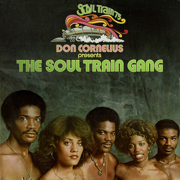 "Don Cornelius Presents The Soul Train Gang ""S/T"" VG+ 1975"