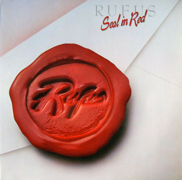 "Rufus ""Seal In Red"" EX+ 1983"