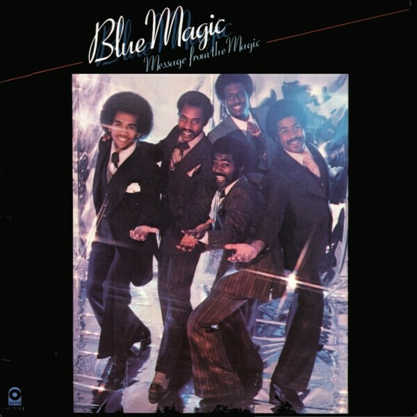 """Blue Magic """"Message From The Magic"""""""