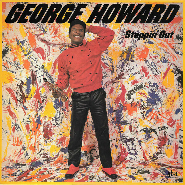 """George Howard """"Steppin' Out"""" VG 1985"""