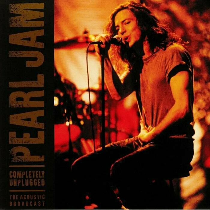 """Pearl Jam """"Completely Unplugged: The Acoustic Broadcast"""""""
