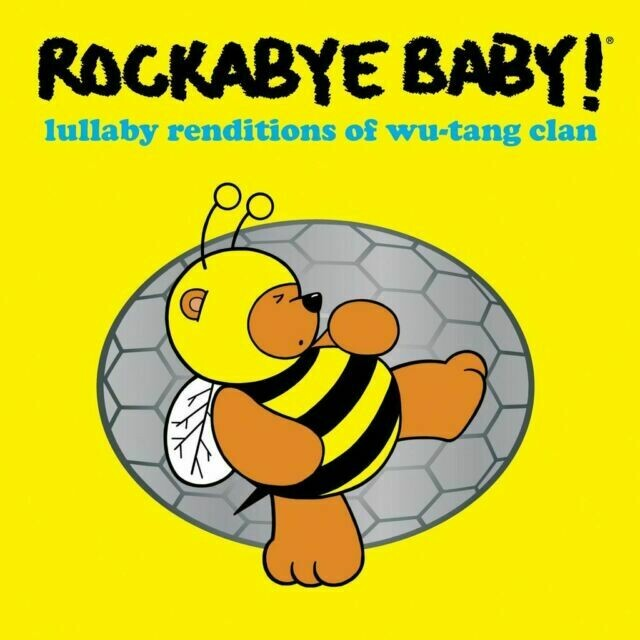"Rockabye Baby ""Lullaby Renditions Of Wu-Tang Clan"""