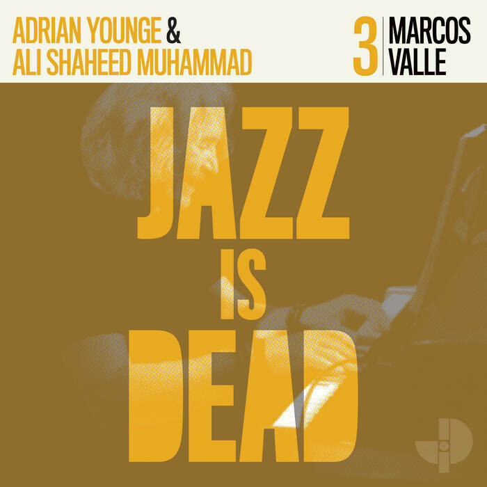 "Marcos Valle ""Jazz Is Dead"""