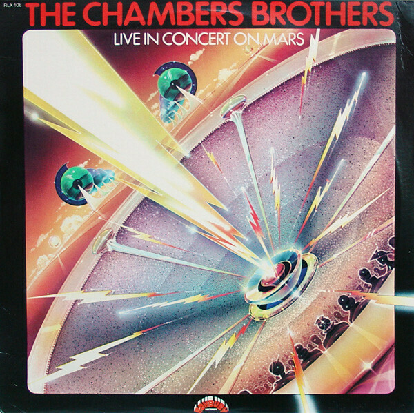 """The Chambers Brothers """"Live In Concert On Mars"""" EX+ 1976"""