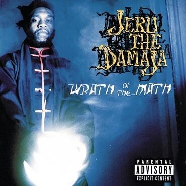 "Jeru The Damaja ""Wrath Of The Math"""