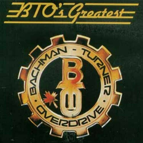 """Bachman-Turner Overdrive """"BTO's Greatest Hits"""" *CD* 1986"""
