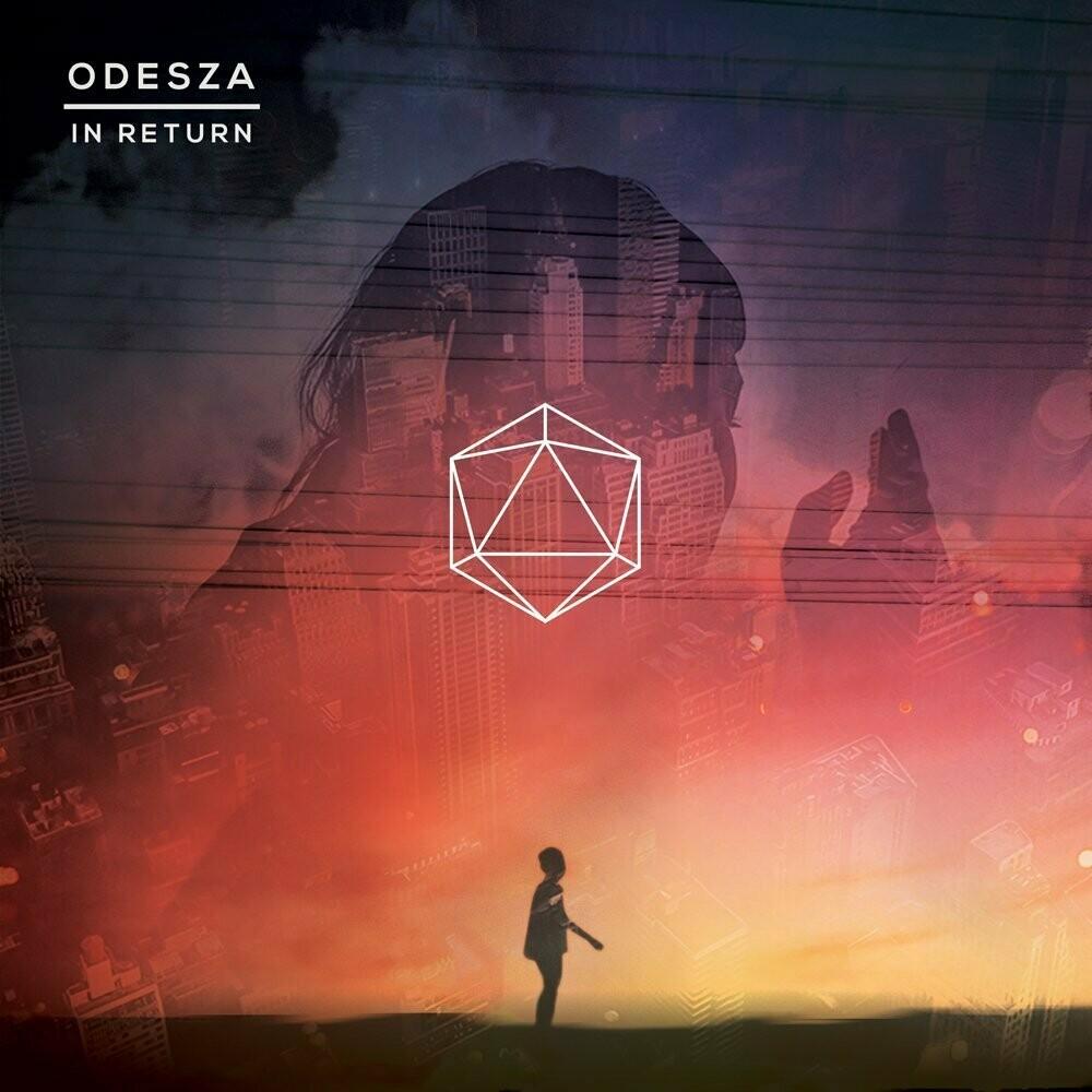 """Odesza """"In Return"""""""