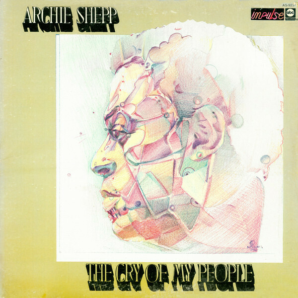 """Archie Shepp """"The Cry Of My People"""" EX+ 1973"""