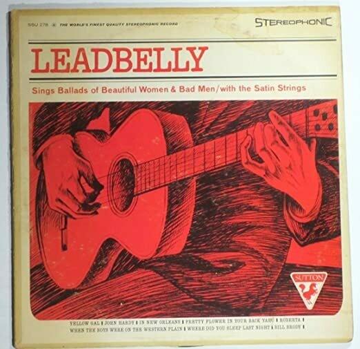 """Leadbelly """"Sings Ballads Of Beautiful Women & Bad Men"""" VG 1965"""