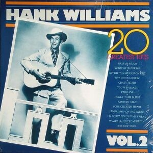 "Hank Williams ""20 Greatest Hits Vol.2"" VG+ 1983"