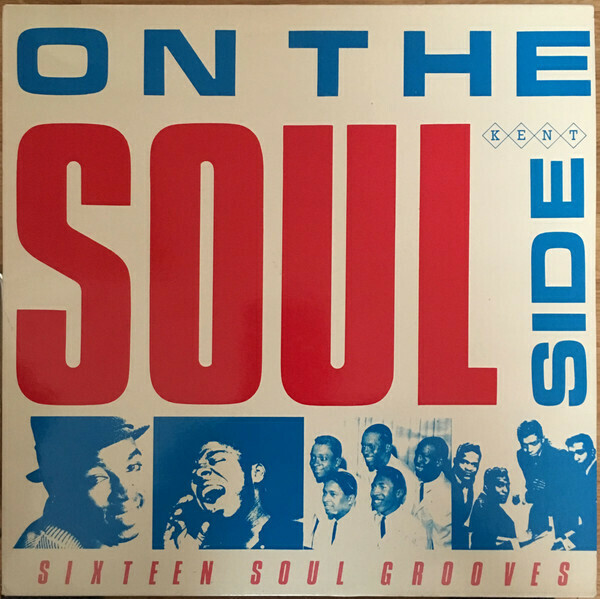 """Various """"On The Soul Side: Sixteen Soul Grooves"""" EX+ 1983 *MONO*"""