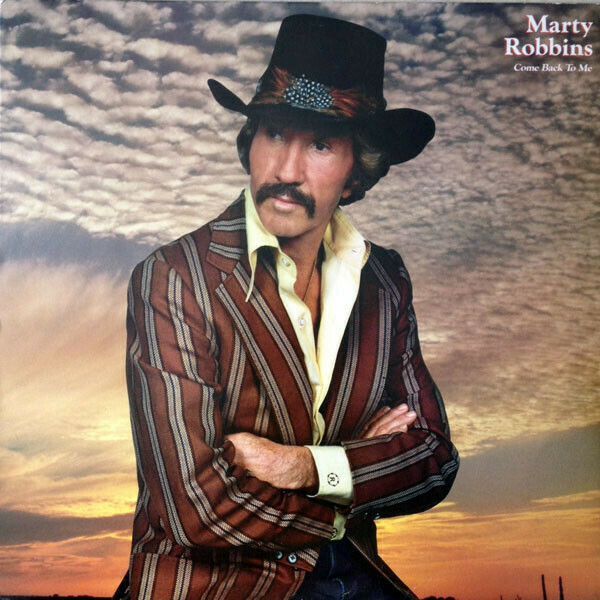 "Marty Robbins ""Come Back To Me"" VG+ 1982"