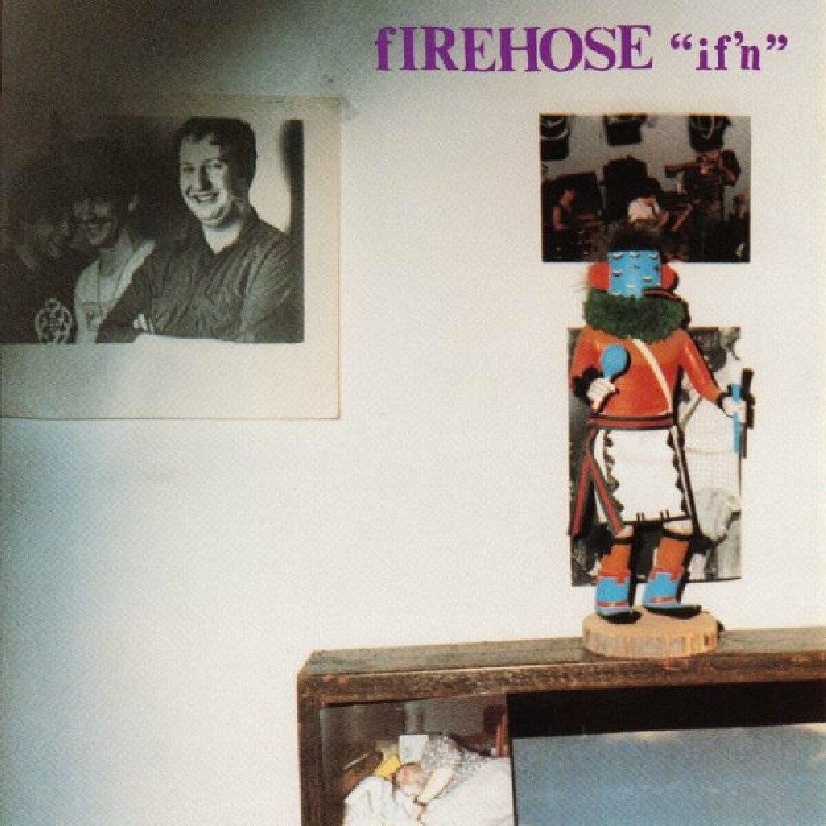 "fIREHOSE ""If'n"" EX+ 1987 *SW/DNAP*"